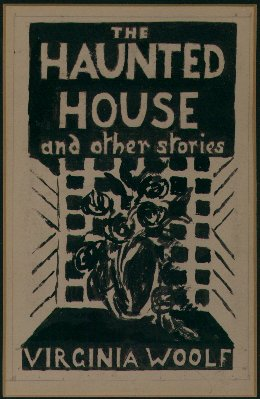 virginia woolf a haunted house essay